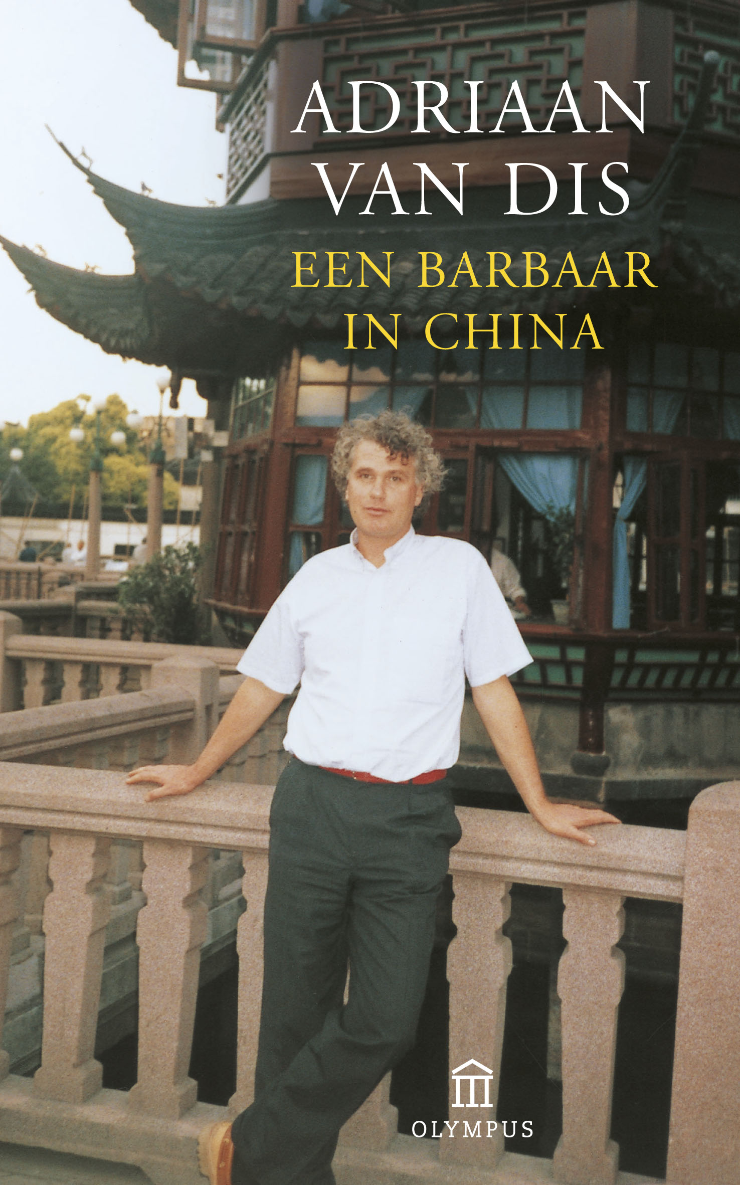 een barbar in china - Adriaan Van Dis