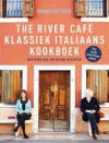The River Café - Ruth Rogers & Rose Gray